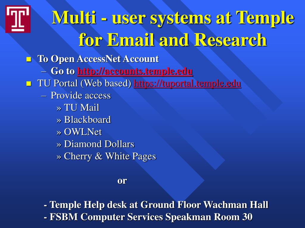 Multi - user systems at Temple