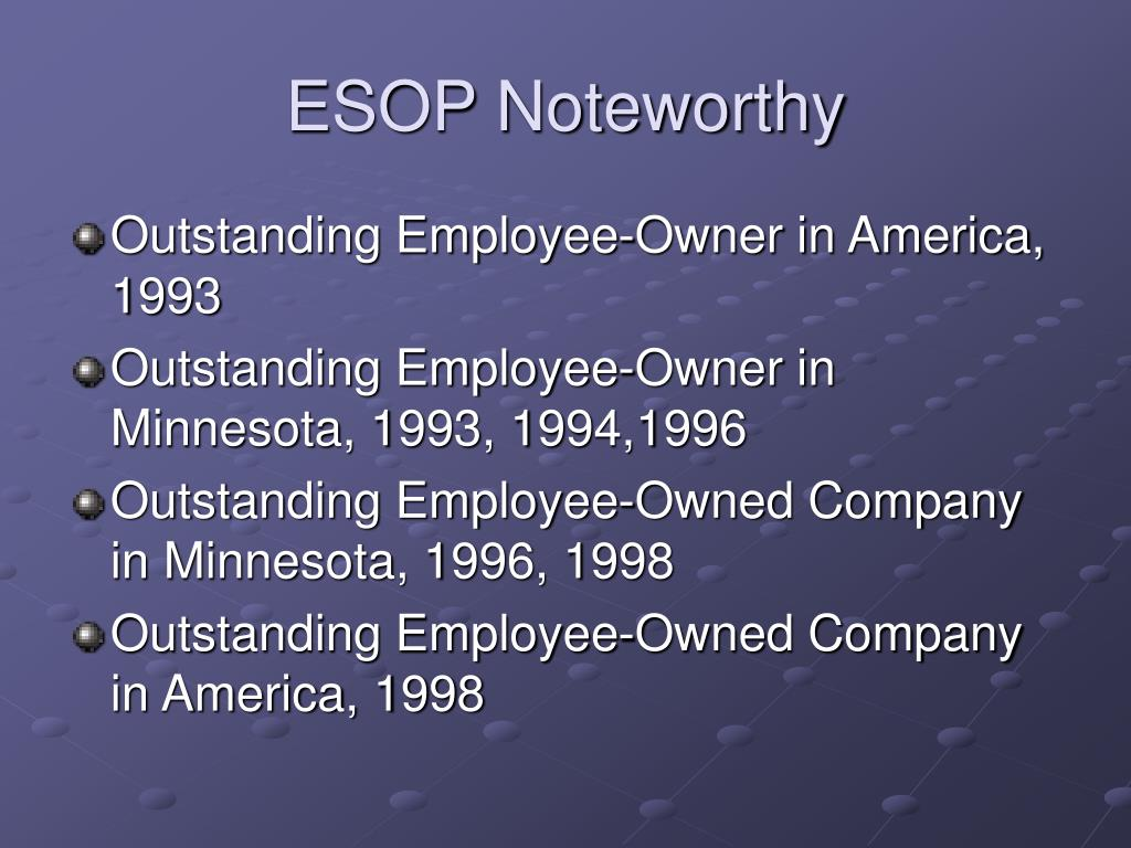 ESOP Noteworthy