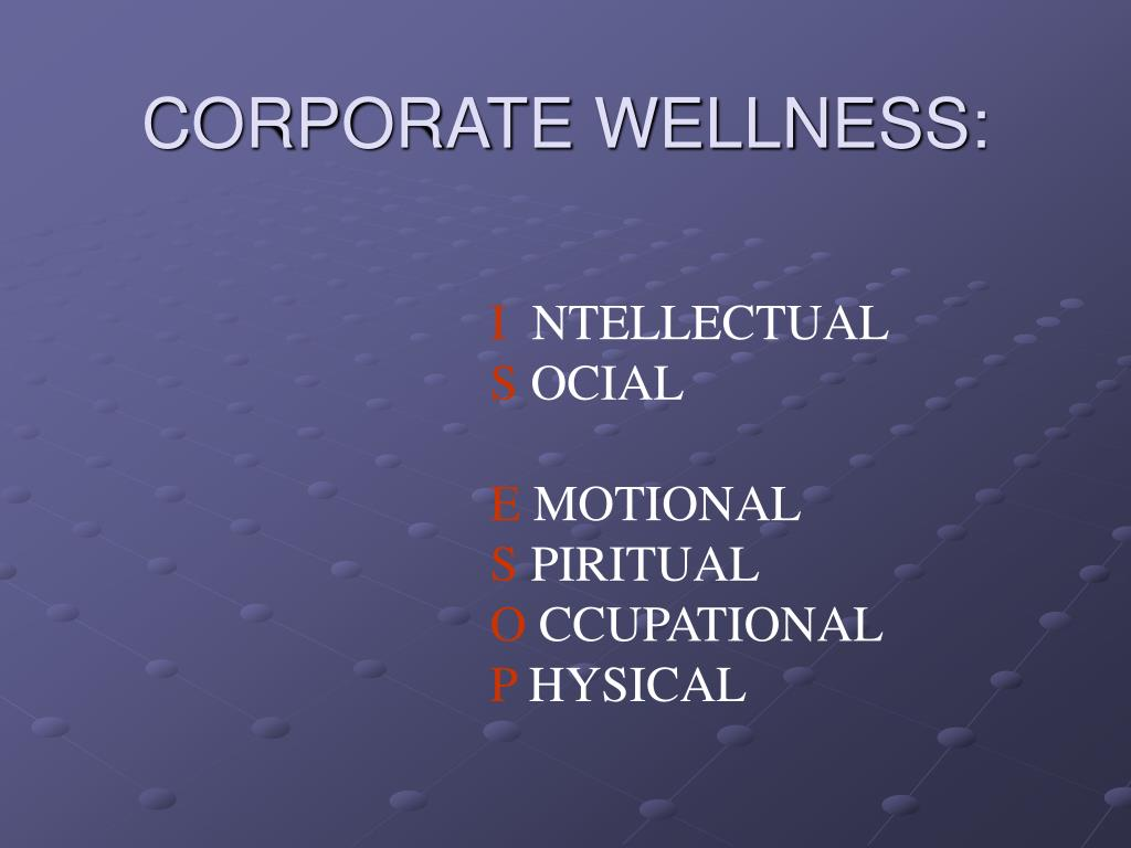 CORPORATE WELLNESS: