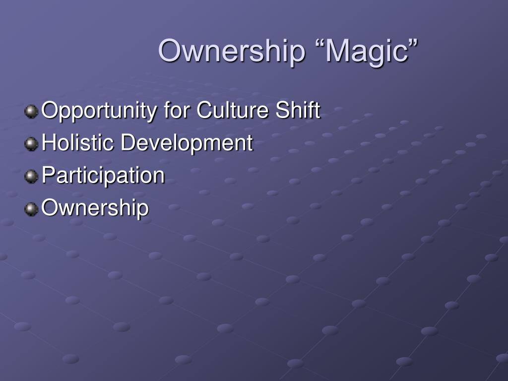 "Ownership ""Magic"""