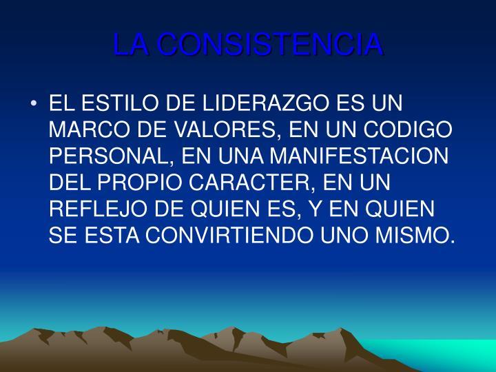 LA CONSISTENCIA