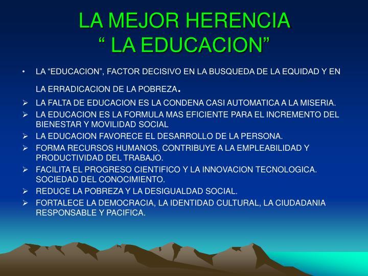 LA MEJOR HERENCIA