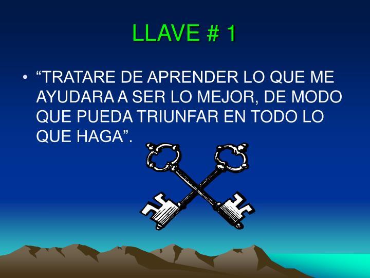 LLAVE # 1