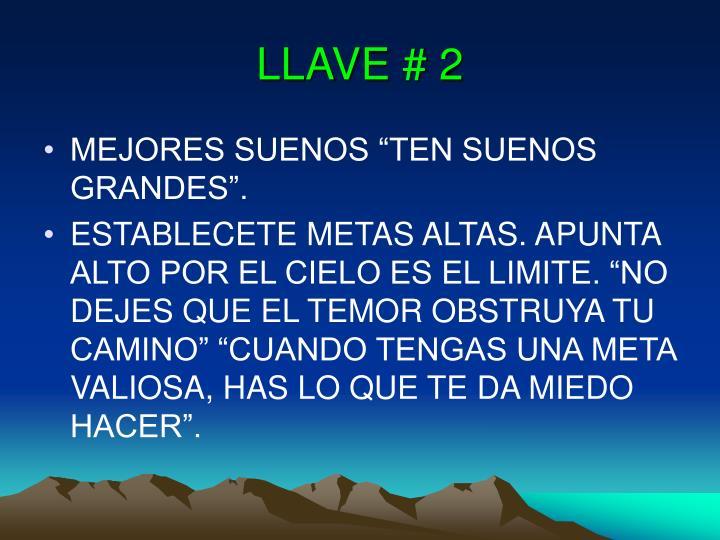 LLAVE # 2