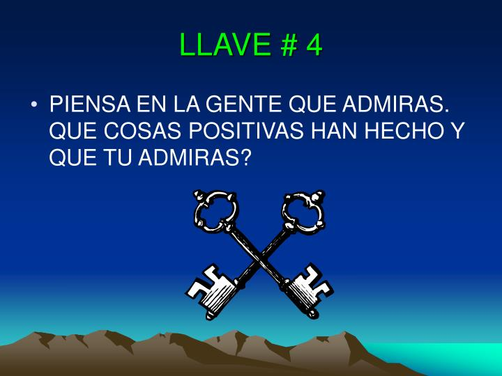 LLAVE # 4
