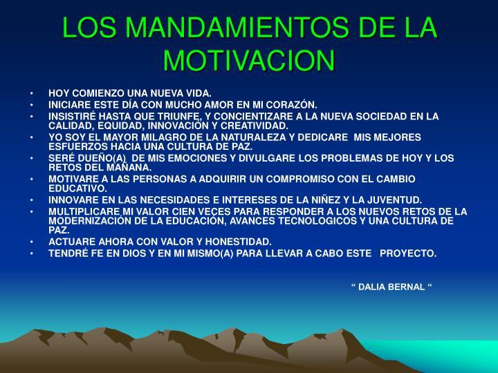 LOS MANDAMIENTOS DE LA MOTIVACION