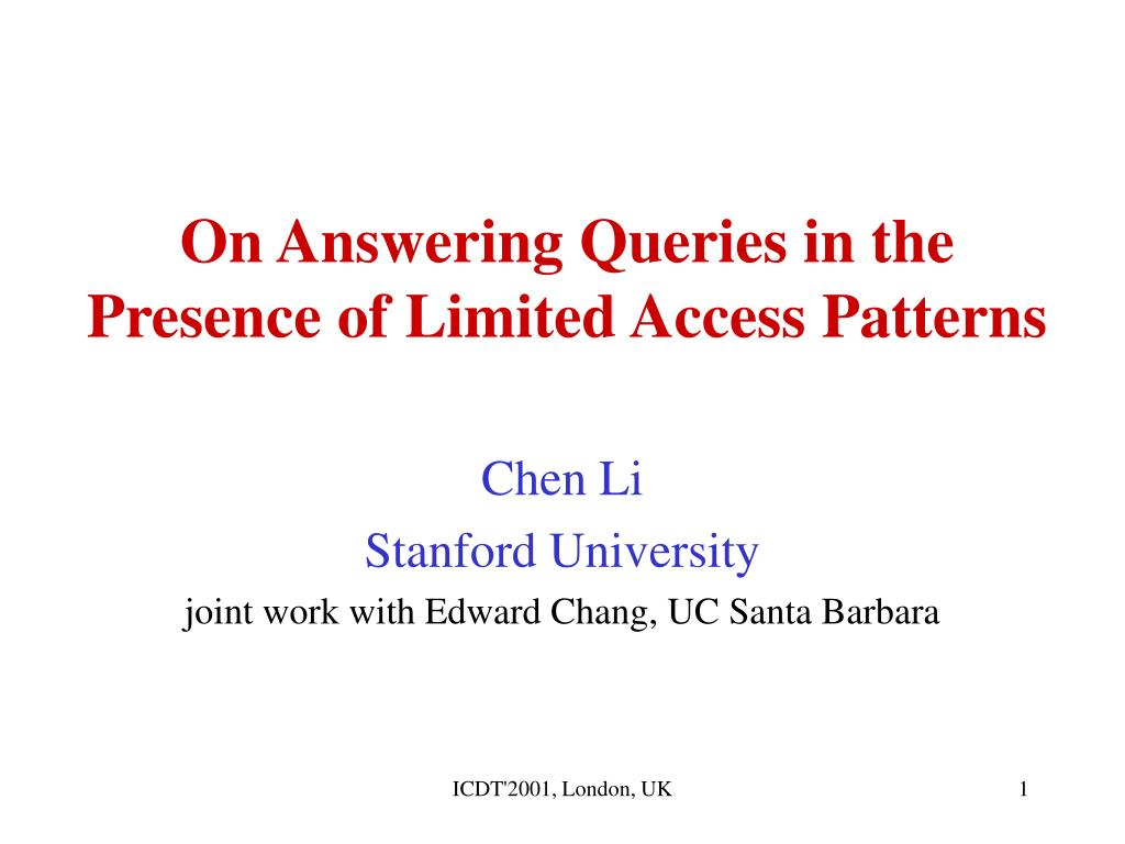 On Answering Queries in the Presence of Limited Access Patterns