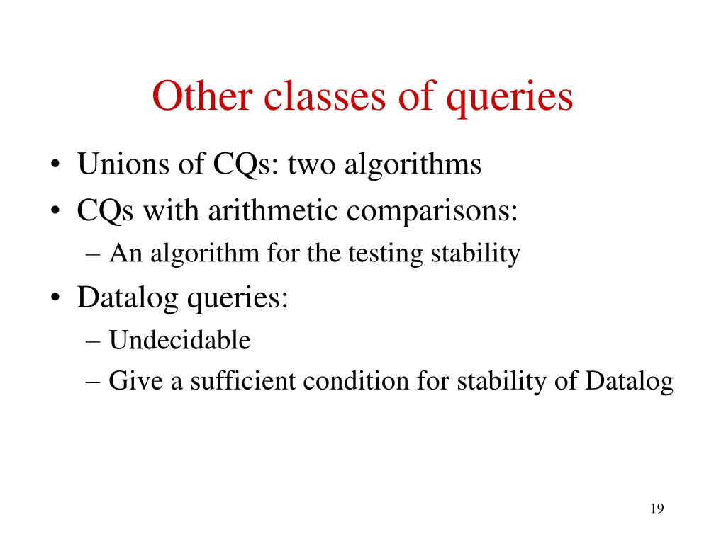 Other classes of queries