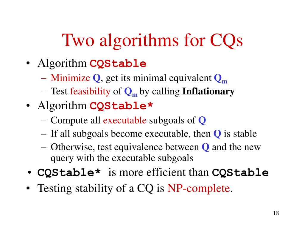 Two algorithms for CQs