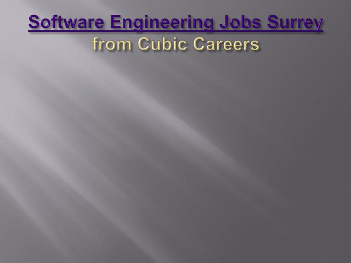 software engineering jobs surrey from cubic careers