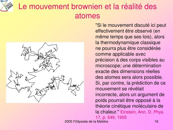 Le mouvement brownien et la réalité des atomes