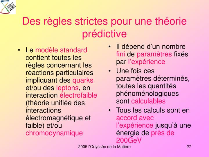 Des règles strictes pour une théorie prédictive