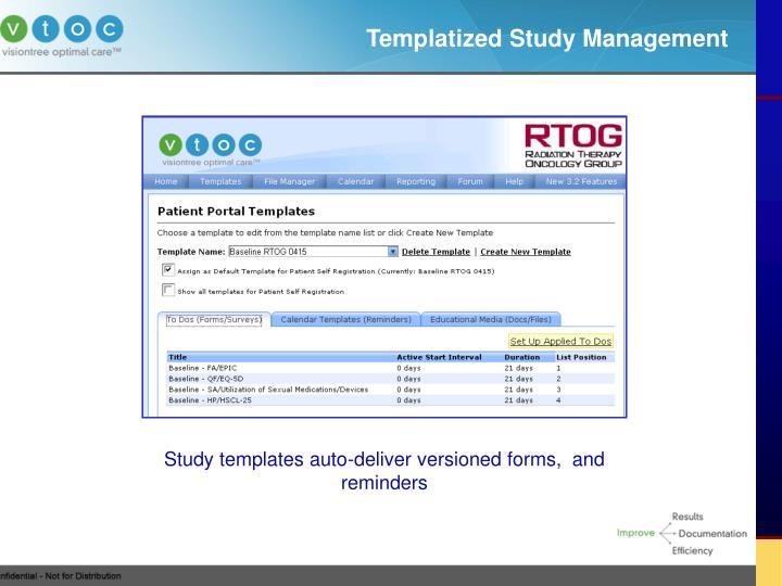 Templatized Study Management