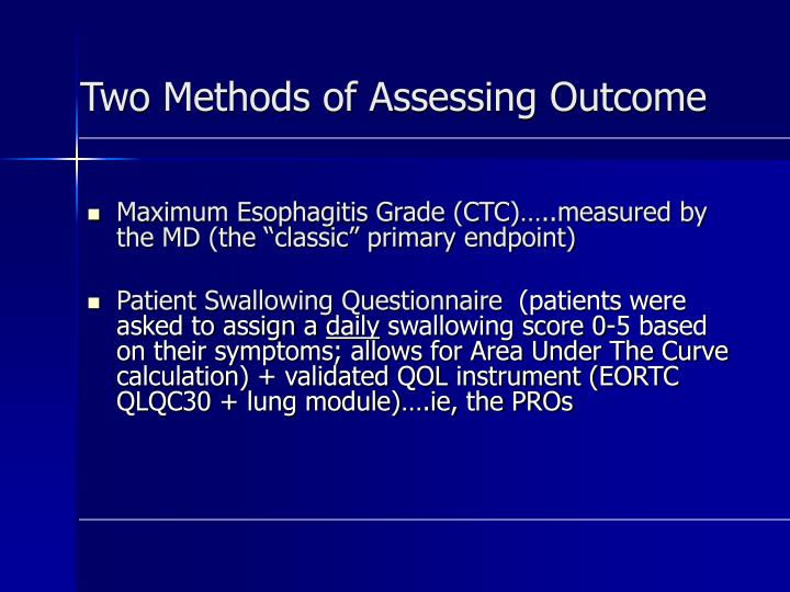 Two Methods of Assessing Outcome