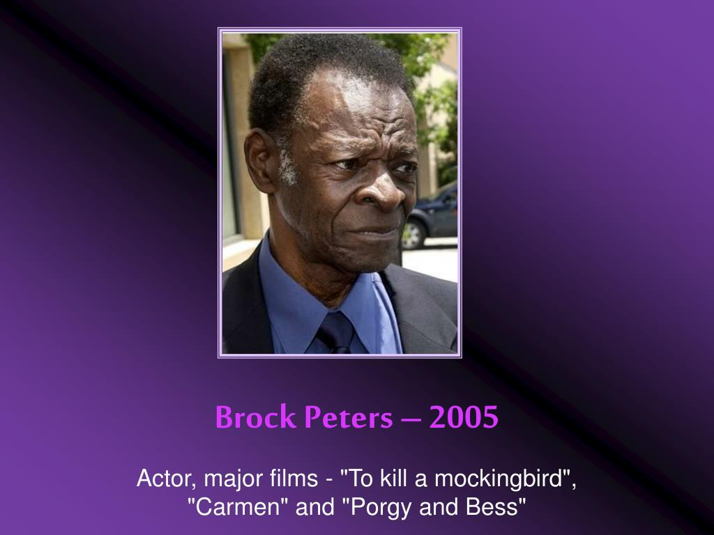 Brock Peters – 2005