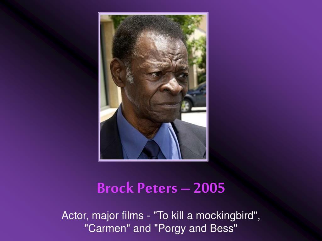 Brock Peters – 2005