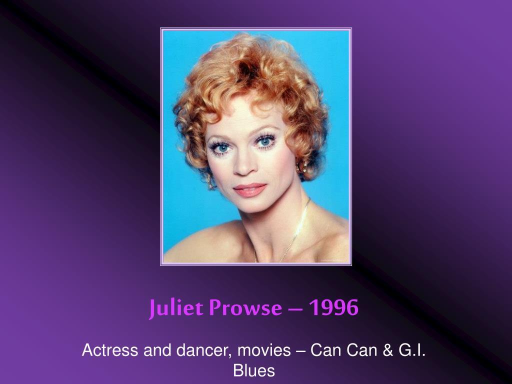 Juliet Prowse – 1996