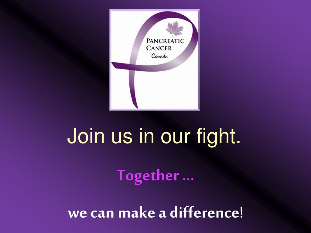 Join us in our fight.