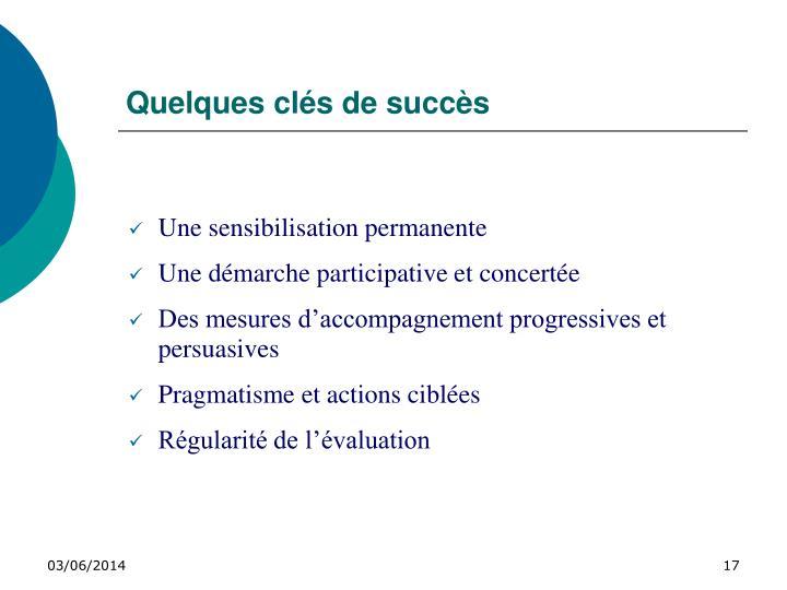Quelques clés de succès