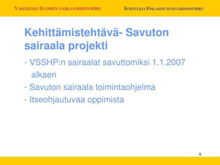 Kehittämistehtävä- Savuton sairaala projekti