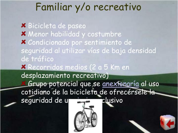 Familiar y/o recreativo