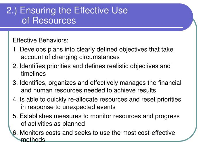 2.) Ensuring the Effective Use