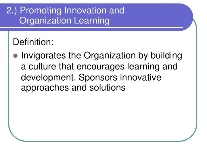 2.) Promoting Innovation and