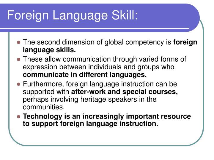Foreign Language Skill: