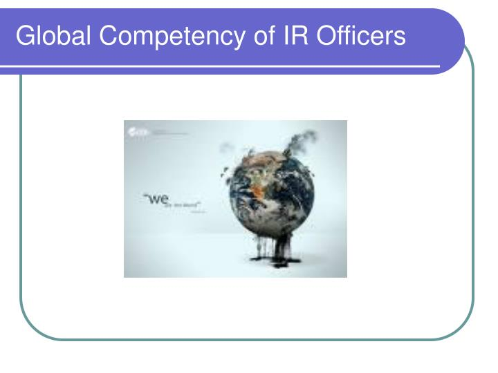 Global Competency of IR Officers