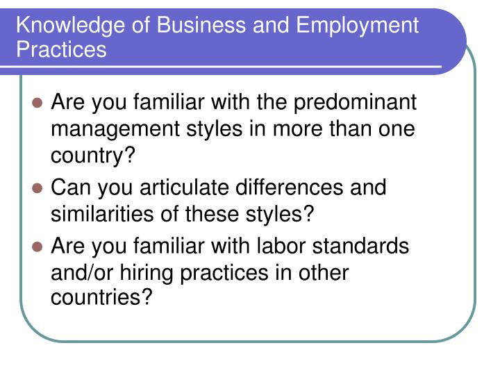 Knowledge of Business and Employment Practices