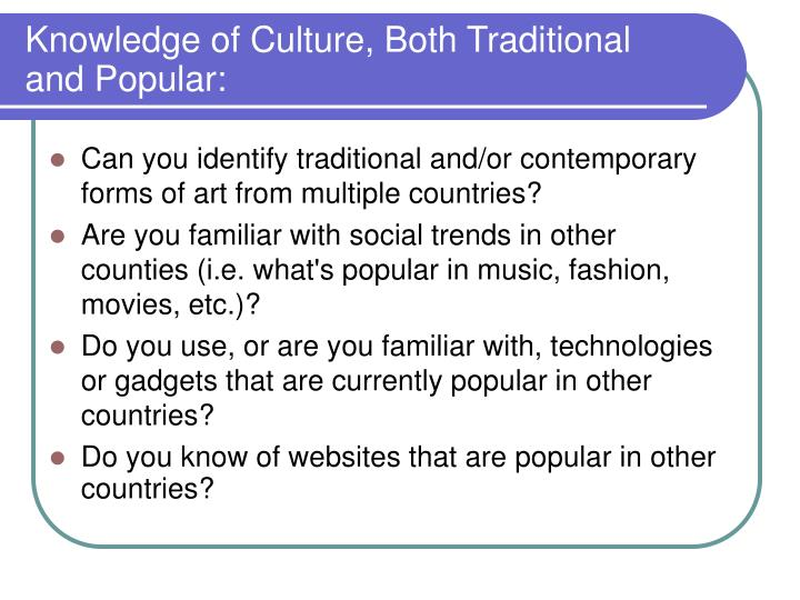 Knowledge of Culture, Both Traditional
