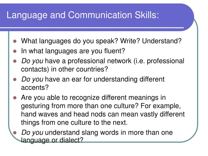 Language and Communication Skills: