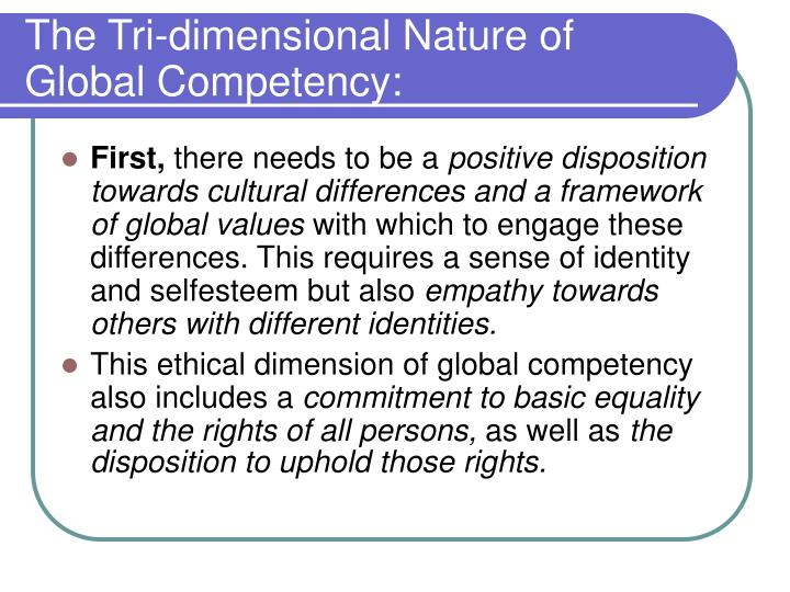 The tri dimensional nature of global competency