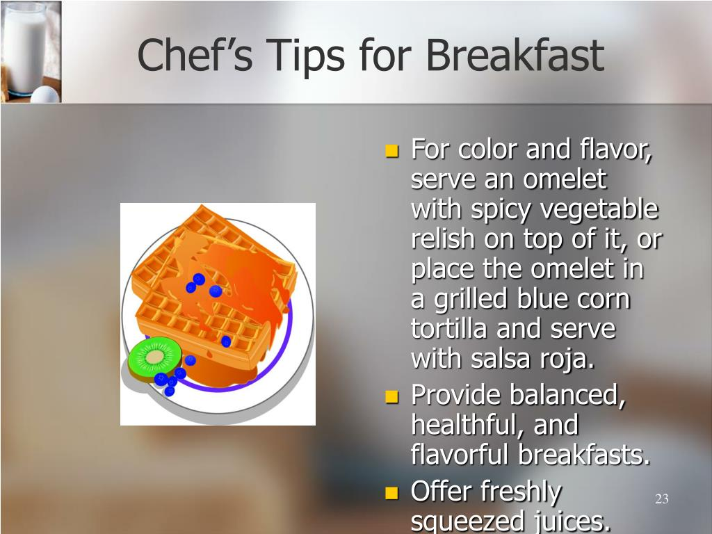 Chef's Tips for Breakfast
