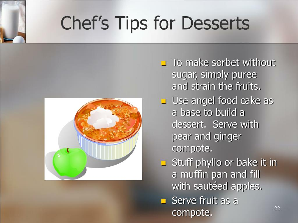Chef's Tips for Desserts