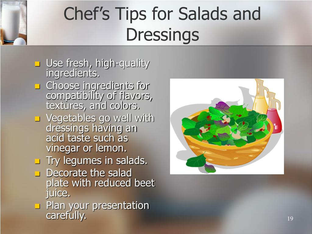 Chef's Tips for Salads and Dressings