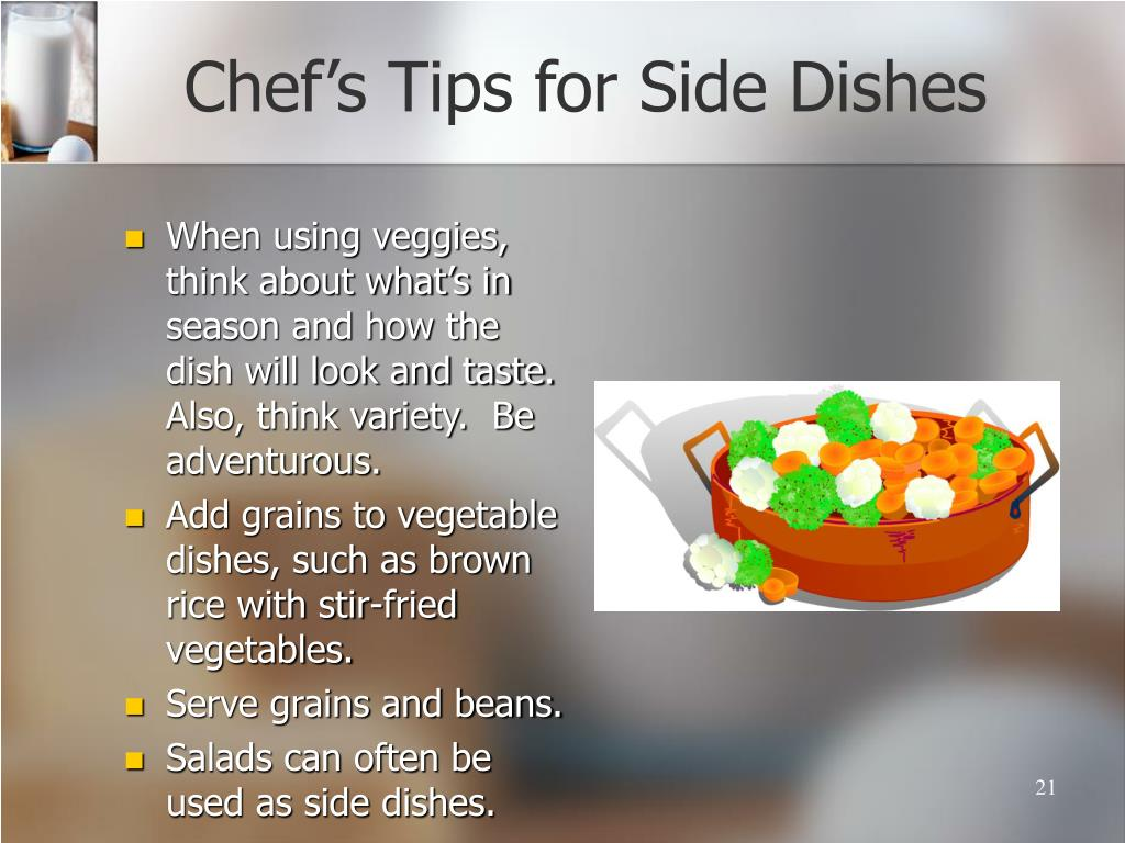 Chef's Tips for Side Dishes