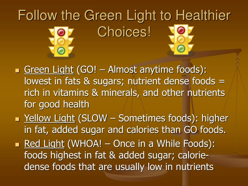 Follow the Green Light to Healthier Choices!