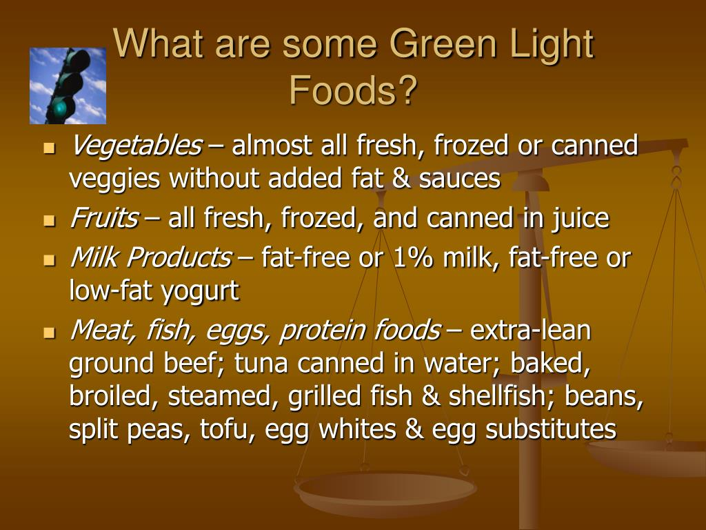 What are some Green Light Foods?