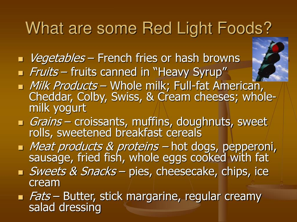 What are some Red Light Foods?