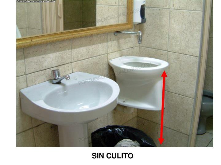 SIN CULITO