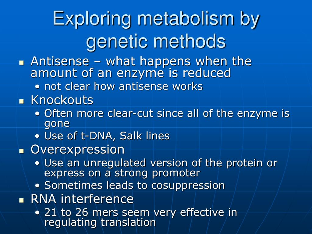 Exploring metabolism by genetic methods