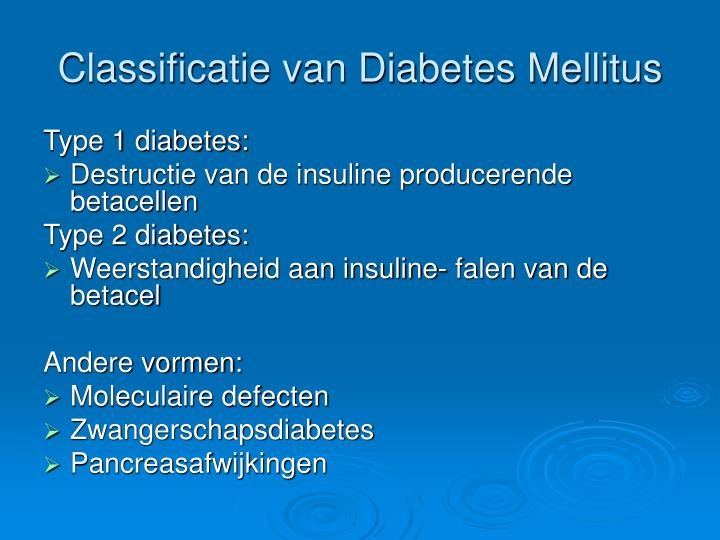 Classificatie van Diabetes Mellitus