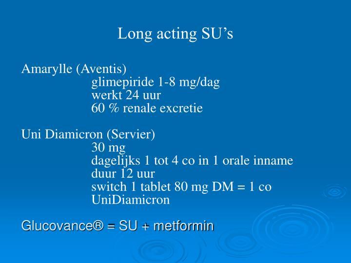 Long acting SU's