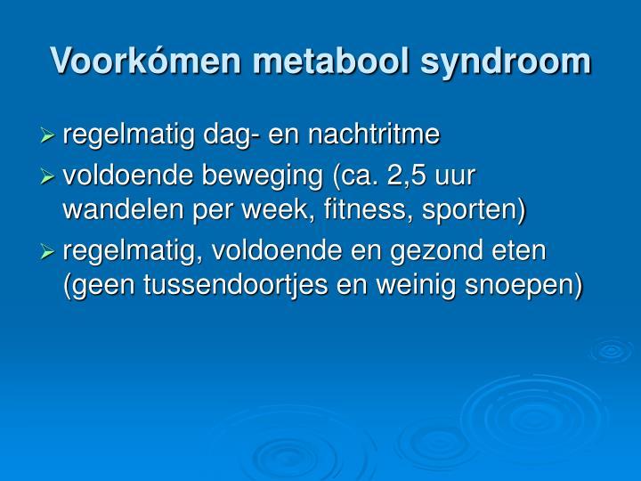 Voorkómen metabool syndroom