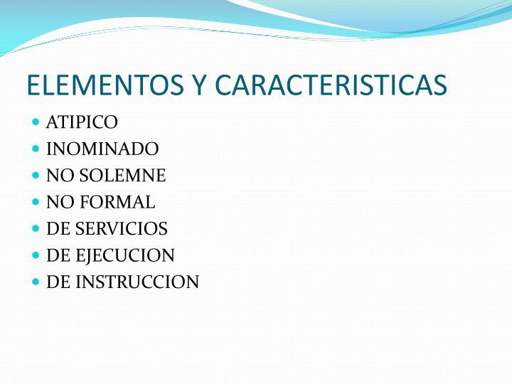 ELEMENTOS Y CARACTERISTICAS