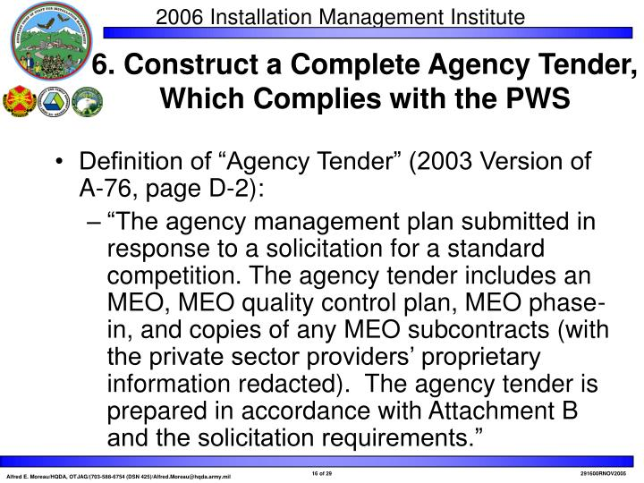 "Definition of ""Agency Tender"" (2003 Version of A-76, page D-2):"