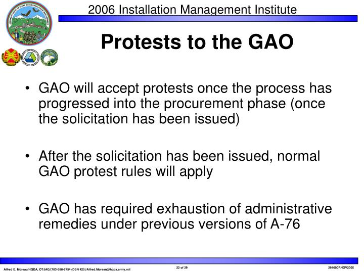 GAO will accept protests once the process has progressed into the procurement phase (once the solicitation has been issued)