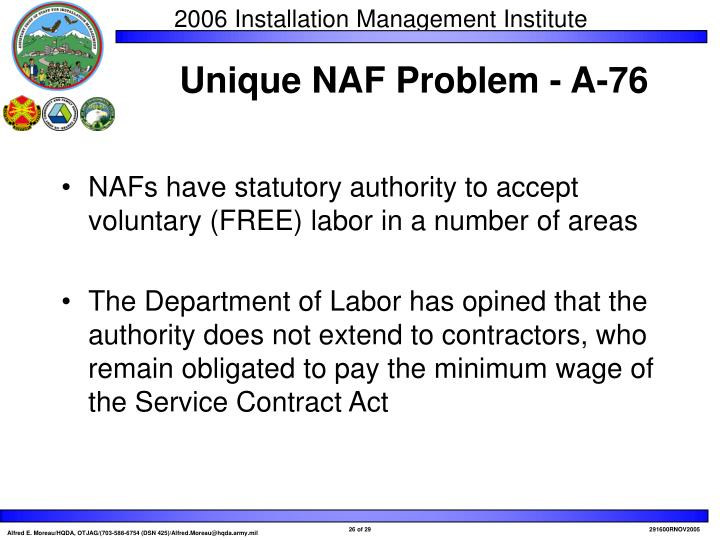 NAFs have statutory authority to accept voluntary (FREE) labor in a number of areas