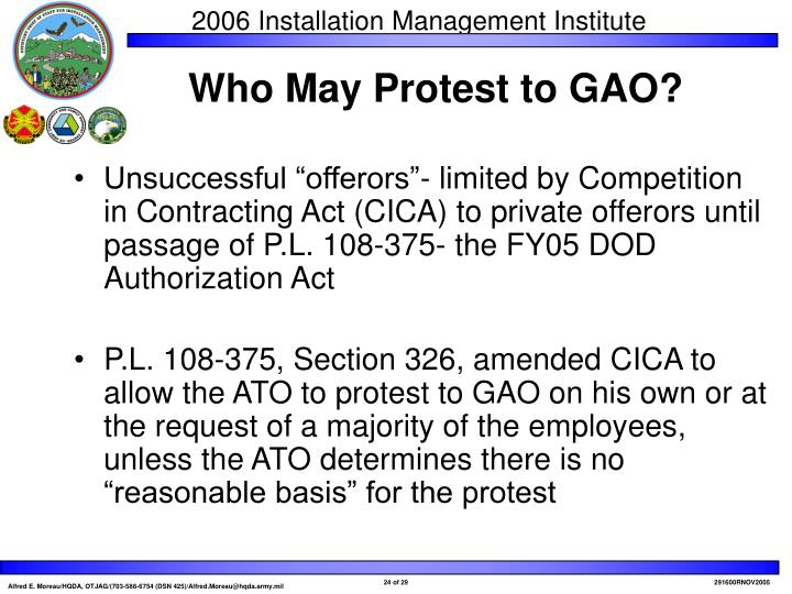 "Unsuccessful ""offerors""- limited by Competition in Contracting Act (CICA) to private offerors until passage of P.L. 108-375- the FY05 DOD Authorization Act"